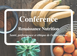 Conférence : RenaissanceNutrition